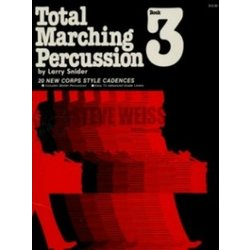 Total Marching Percussion Book 3