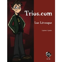 Trios.Com (Levesque) - Guitar Trio