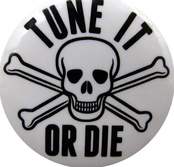 View larger image of Tune It Or Die Pin - 1-1/4