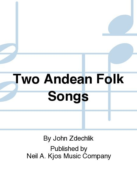 View larger image of Two Andean Folksongs - Score & Parts, Grade 3