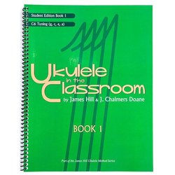 Ukulele in the Classroom Book 1 - C6 Tuning - Student Edition