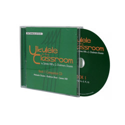 Ukulele in the Classroom Book 1 CD - D6 Tuning