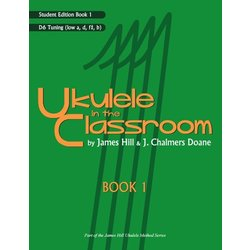 Ukulele in the Classroom Book 1 - D6 Tuning - Student Edition