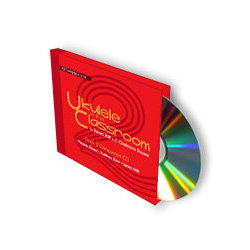 Ukulele in the Classroom Book 2 CD - D6 Tuning