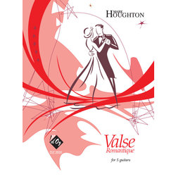 Valse Romantique (Houghton) - Guitar Quintet