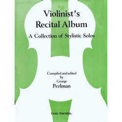 Violinist's Recital Album - (A Collection Of Stylistic Solos)
