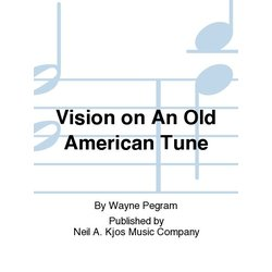 Visions On An Old American Tune - Score & Parts, Grade 1