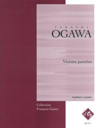 View larger image of Visions Passees (Ogawa) - Guitar Quartet