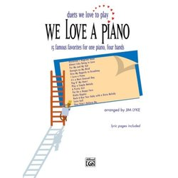 We Love a Piano (Duets We Love to Play) (1P4H)