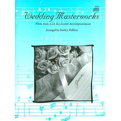 Wedding Masterworks - Flute Solo with Piano Accompaniment (Book & CD)