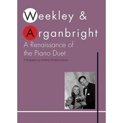 Weekley & Arganbright: A Renaissance Of The Piano Duet