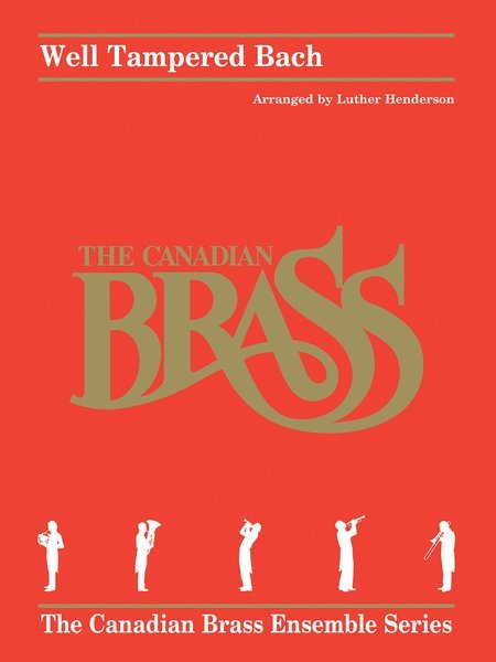View larger image of Well Tampered Bach - (The Canadian Brass) - Brass Quintet
