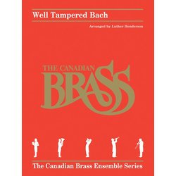 Well Tampered Bach - (The Canadian Brass) - Brass Quintet