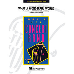 What a Wonderful World (Louis Armstrong) - Score & Parts, Grade 3