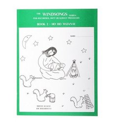 Windsongs Book 2 - Ho Ho Watanay (BAGED, ages 6-10)