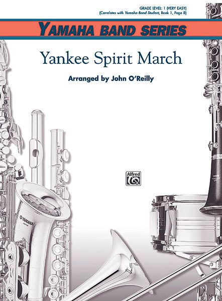 View larger image of Yankee Spirit March - Score & Parts, Grade 1