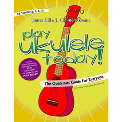 You Can Play Ukulele Today - (C6 Tuning)