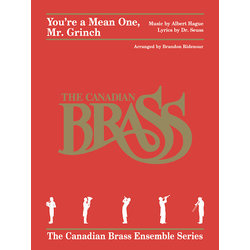 You're a Mean One, Mr Grinch (The Canadian Brass) - Brass Quintet