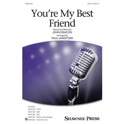 You're My Best Friend (Queen) - SATB, Parts