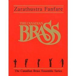 Zarathustra Fanfare - The Canadian Brass (Brass Quintet)