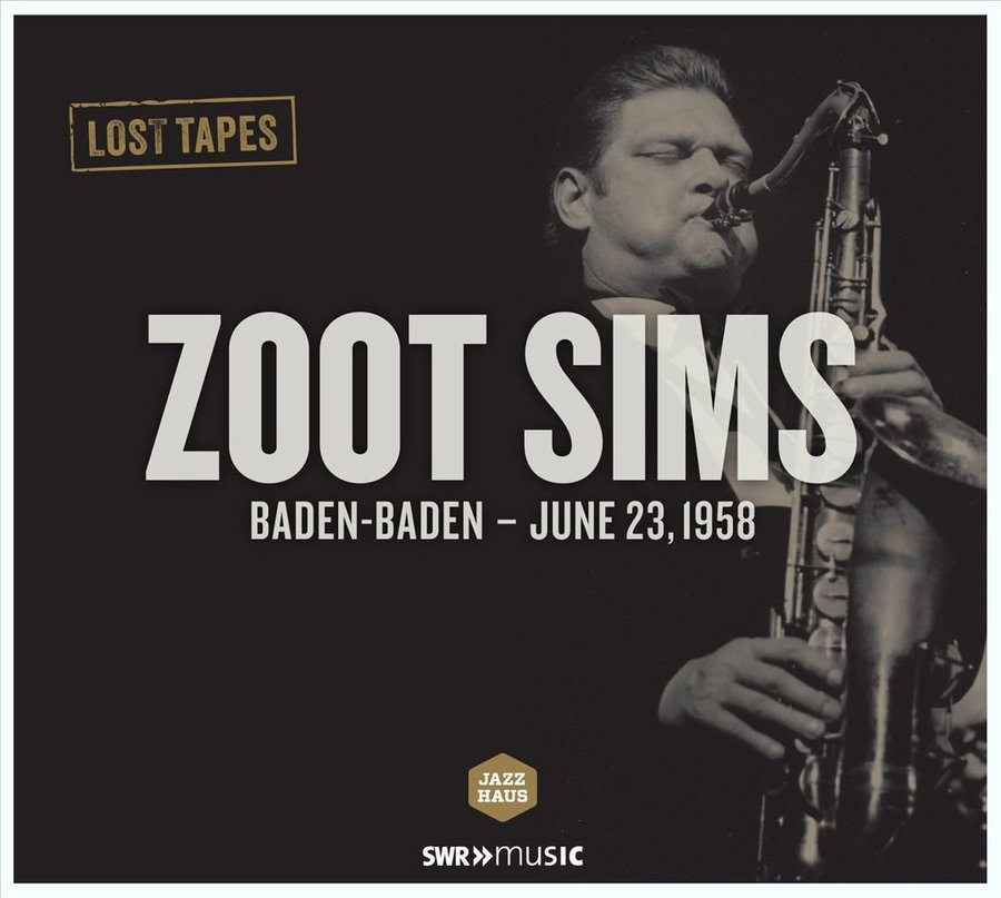 View larger image of Zoot Sims - Lost Tapes: Baden-Baden, June 23, 1958 (Vinyl)
